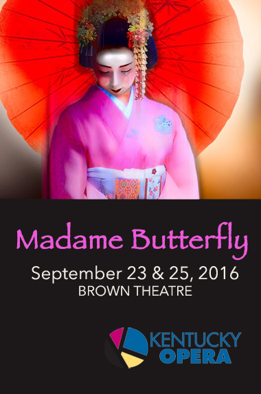 Madame Butterfly promo poster at Kentucky Opera